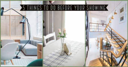 5 Things To Do Before Your Showing