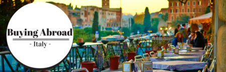 Buying Abroad: Italy