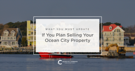 Updates to Consider When Selling Ocean City Real Estate