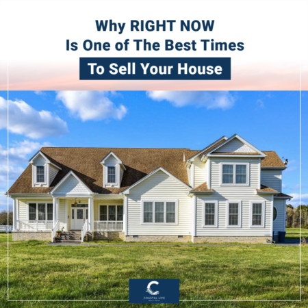 Why RIGHT NOW is the Best Time to Sell