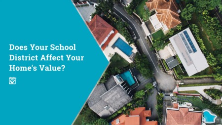 Does Your School District Affect Your Home's Value?