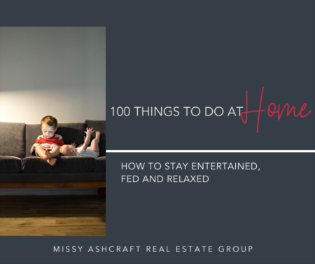 100 Things to Do While we are Social Distancing