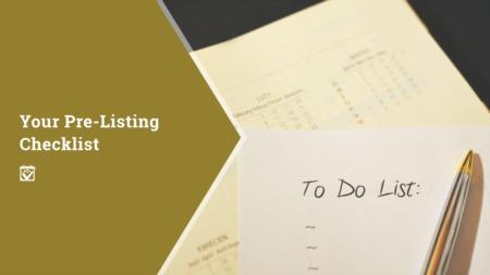 Your PreListing Checklist