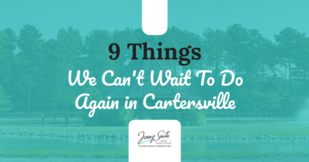 9 Things We Can't Wait To Do Again in Cartersville
