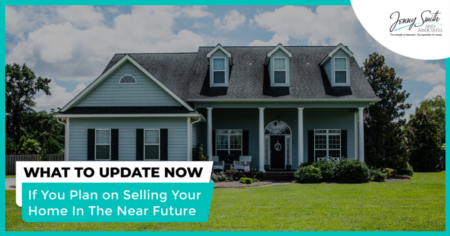 What to Update Now If You Plan on Selling Your Home In The Near Future