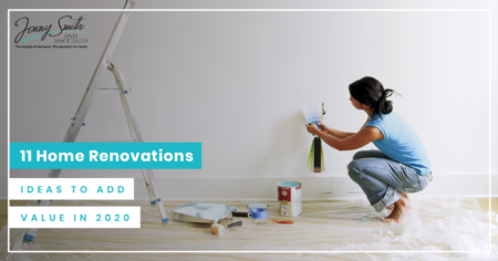 11 Home Renovations Ideas To Add Value In 2020