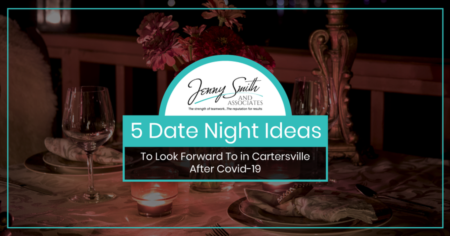 5 Date Night Ideas To Look Forward To in Cartersville After Covid-19