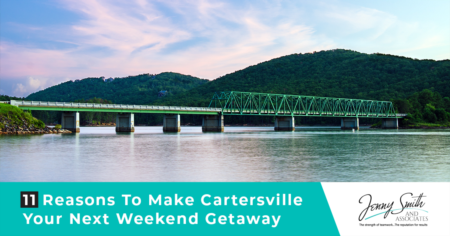 11 Reasons To Make Cartersville Your Next Weekend Getaway