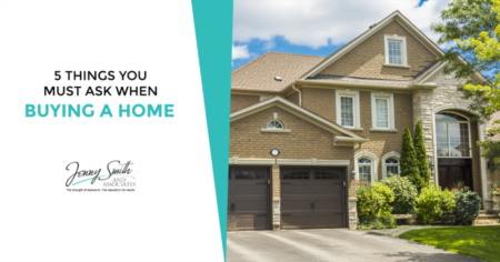 5 Things You Must Ask When Buying a Home