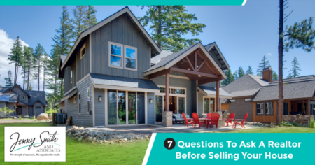 7 Questions To Ask A Realtor Before Selling Your House