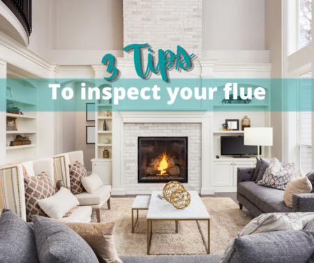3 Tips to Inspect Your Flue...