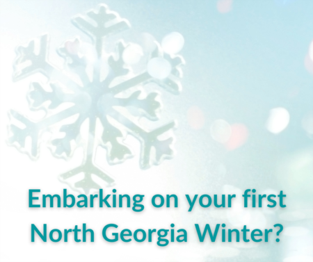 Embarking on your first Georgia Winter?