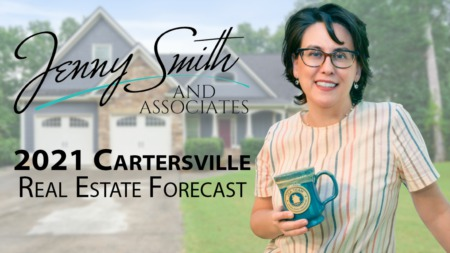 Your Cartersville 2021 Real Estate Forecast