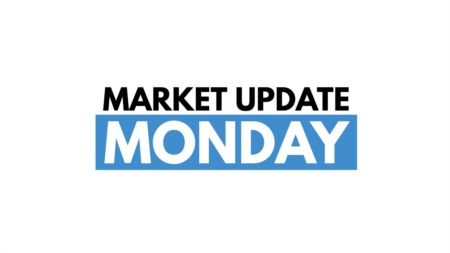 Market Update Monday | Update No. 1