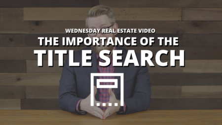 The Importance of the Title Search