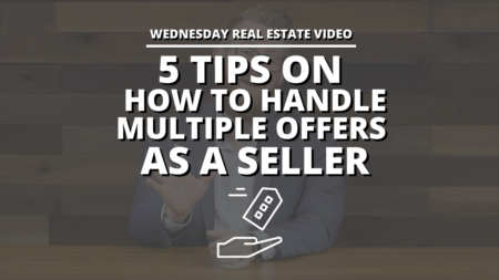 5 Tips on How to Handle Multiple Offers as a Seller