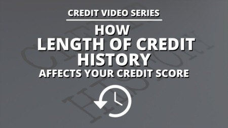 How the Length of Credit History Affects Your Credit Score