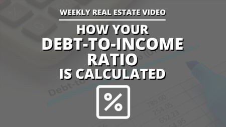 How Your Debt-to-Income Ratio is Calculated