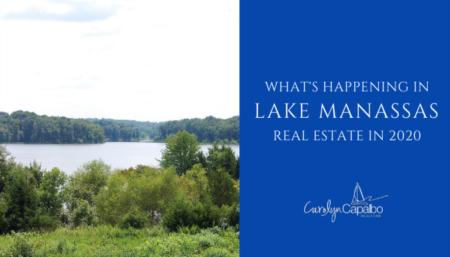 What's Happening in Lake Manassas Real Estate 2020