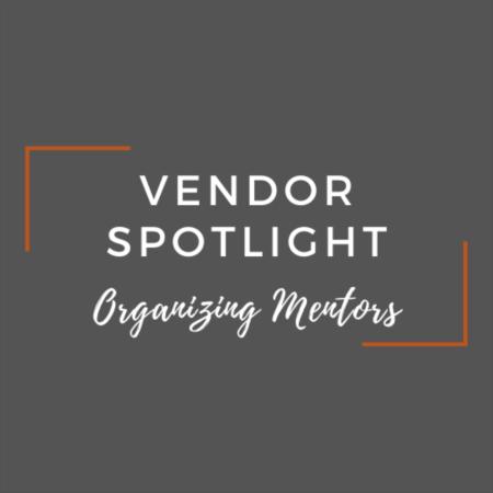 Vendor Spotlight: Lisa Geraci Rigoni with Organizing Mentors
