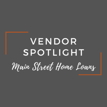 Vendor Spotlight: David Boswell and Austin Manno with Main Street Home Loans