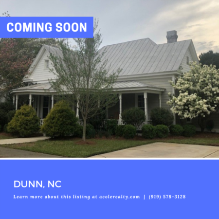 *COMING SOON* Amazing opportunity in Historic Dunn!