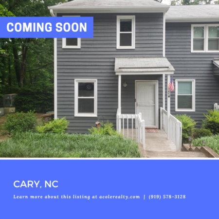 *COMING SOON* End Unit Townhome in the heart of Cary close to downtown, shopping, and restaurants.
