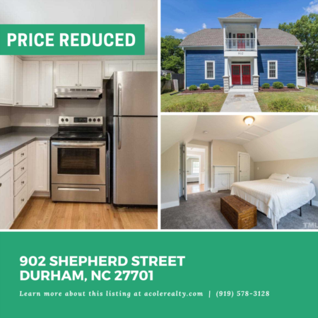 A Price adjustment has just been made on 902 Shepherd Street, Durham