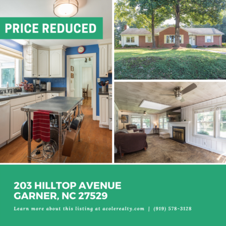 *PRICE REDUCTION* A Price adjustment has just been made on 203 Hilltop Avenue, Garner!