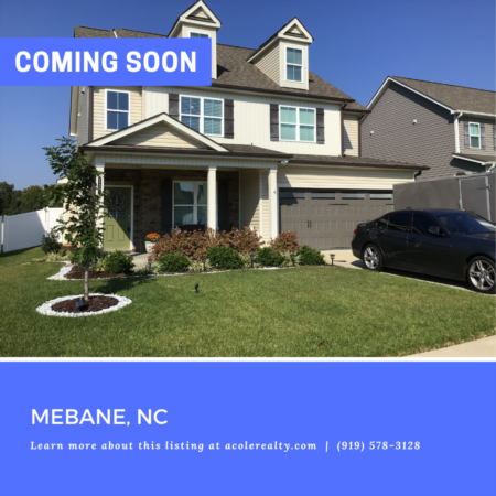 *COMING SOON* Spectacular 'like new' home in Mebane!