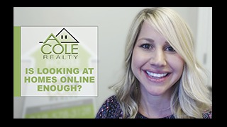 Is Looking at Homes Online Enough?