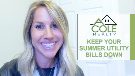 3 Tips That Will Help Keep Your Summer Utility Bills Down