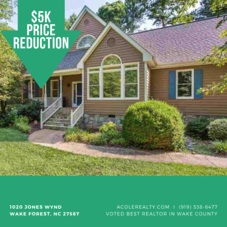 *PRICE REDUCTION* $5k Price adjustment in Wake Forest!