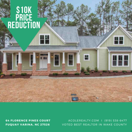 A $10,000 Price adjustment has just been made on 64 Florence Pines Court, Fuquay Varina