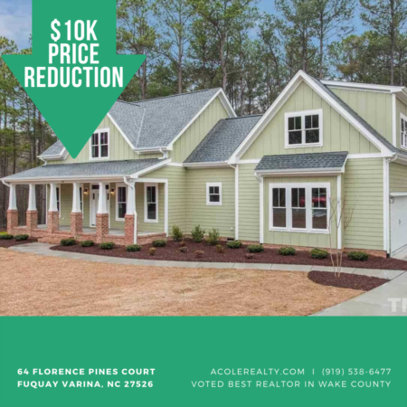 *PRICE REDUCTION* A $10,000 Price adjustment has just been made on 64 Florence Pines Court, Fuquay Varina!