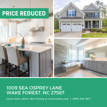 *PRICE REDUCTION* A $10,000 Price adjustment has just been made on 1009 Sea Osprey Lane, Wake Forest