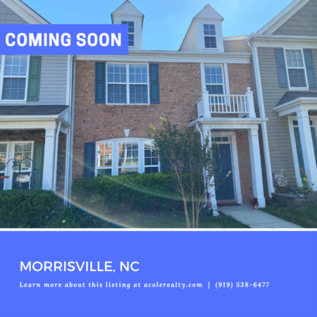 *COMING SOON* Spectacular Townhome in Morrisville! Private, open backyard with patio and outside storage room.