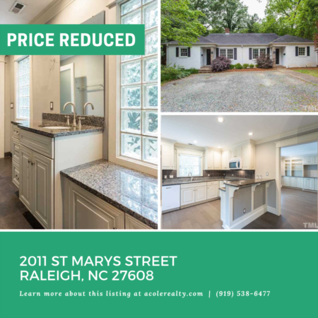*NEW LISTING* A $20,000 Price adjustment has just been made on 2011 St Marys Street, Raleigh