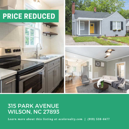 A Price adjustment has just been made on 315 Park Avenue, Wilson!
