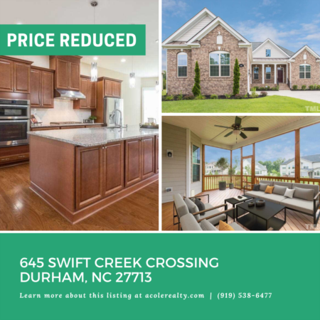 A $15,000 Price adjustment has just been made on 645 Swift Creek Crossing, Durham