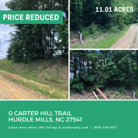 *PRICE REDUCTION* A Price adjustment has just been made on 0 Carter Hill Trail Hurdle Mills, NC 27541!