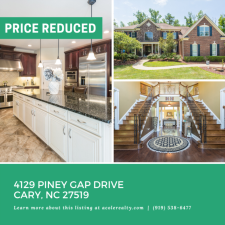*PRICE REDUCTION* A $25,000 Price adjustment has just been made on 4129 Piney Gap Drive, Cary!