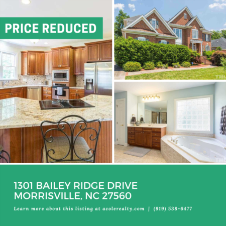 A $20,000 Price adjustment has just been made on 301 Bailey Ridge Drive, Morrisville