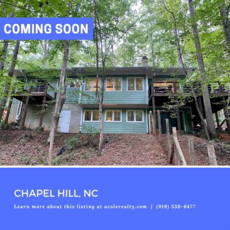*COMING SOON* Home in Chapel Hill, NC!
