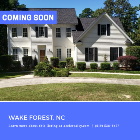 *COMING SOON* 4 bedroom home in Wake Forest!
