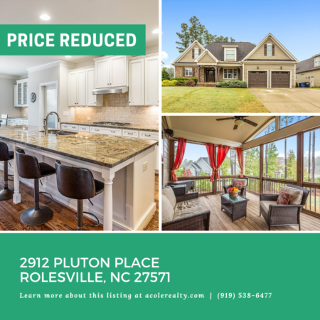 *PRICE REDUCTION* A Price adjustment has just been made on 2912 Pluton Place, Rolesville!