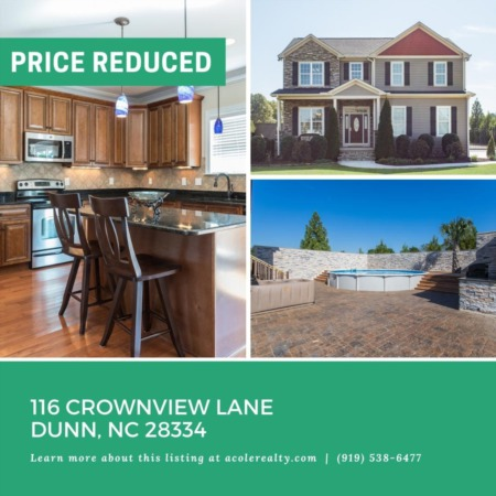 A Price adjustment has just been made on 116 Crownview Lane, Dunn!