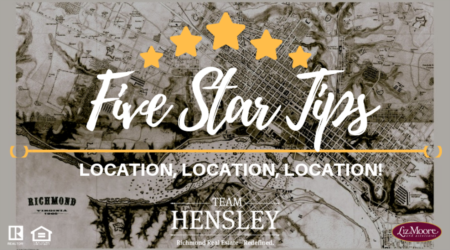 5 Star Tip - Location, Location, Location!