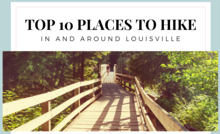 TOP 10 Places to Hike in Louisville