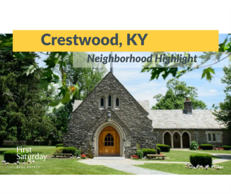 Crestwood Neighborhood Highlight